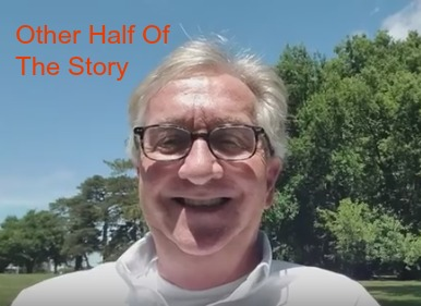 half of the story
